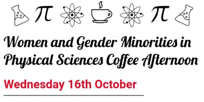 Women and Gender Minorities in Physical Sciences Coffee Afternoon