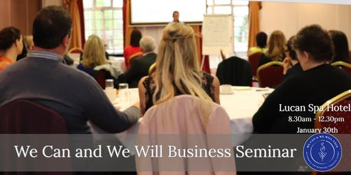 We Can and We Will Business Seminar