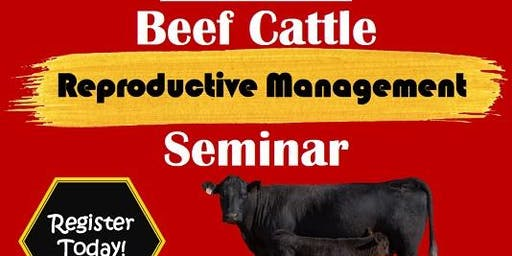 Beef Cattle Reproductive Management Seminar