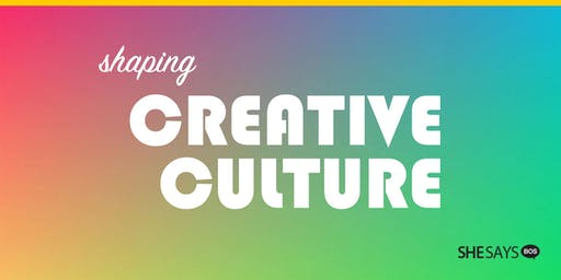 SHAPING CREATIVE CULTURE