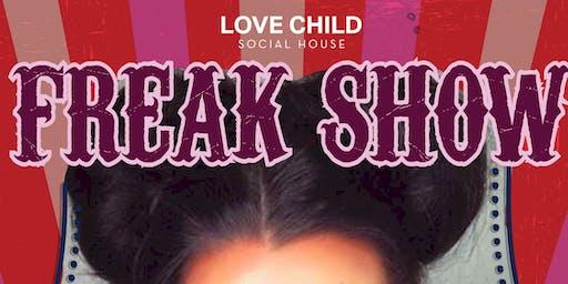 The Love Child Freak Show