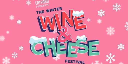 Eatyard Presents The Winter Wine & Cheese Festival at Jam Park