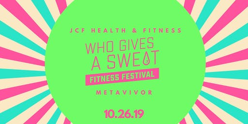 Who Gives a Sweat Fitness Festival