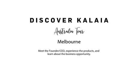 Discover Kalaia - Australia (Melbourne) tickets