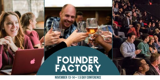 Philly Startup Leaders Presents: Founder Factory  (1.5 Day Conference)