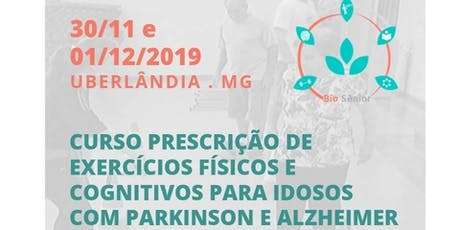 Prescrição de Exercícios Físicos para Idosos com Parkinson e Alzheimer ingressos