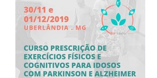 Prescrição de Exercícios Físicos para Idosos com Parkinson e Alzheimer