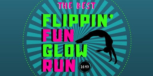 THE BEST FLIPPIN FUN GLOW RUN