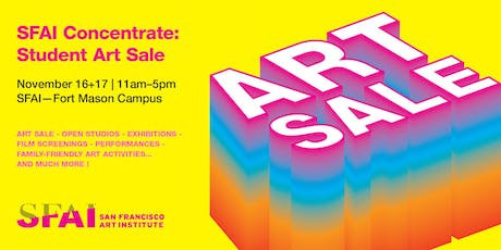 SFAI Concentrate: Student Art Sale 2019 tickets