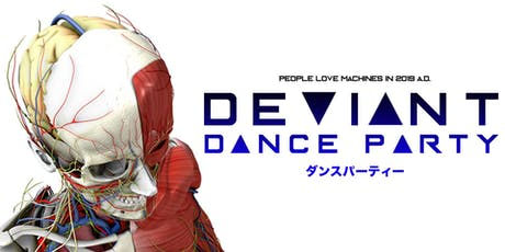 Deviant Dance Party tickets