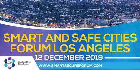 Smart and Safe Cities Forum - Culver City, LA County tickets