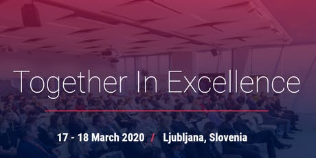 TOGETHER IN EXCELLENCE 2020 - SKUPAJ DO ODLIČNOSTI 2020 tickets