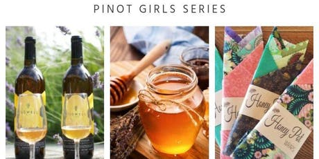 Pinot Girls Series: Honey & Mead tickets