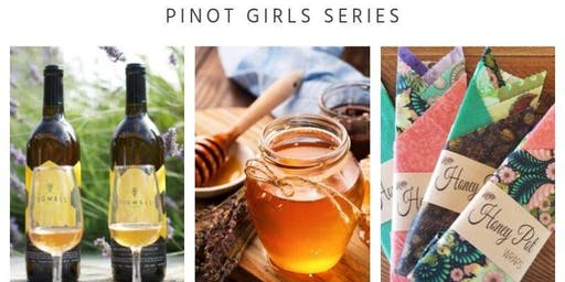 Pinot Girls Series: Honey & Mead