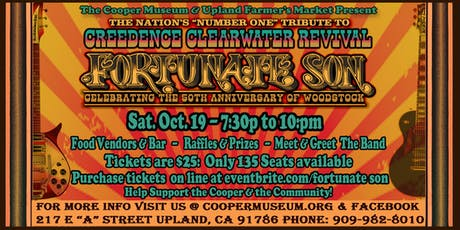 Fortunate Son Benefit Concert For  the Cooper Museum in Upland, CA tickets