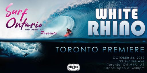 SURF ONTARIO - White Rhino Movie Premiere Toronto