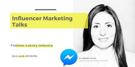 Influencer Marketing Talks Live Q&A session (RSVP required) biglietti