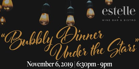 Bubbly Dinner Under the Stars tickets