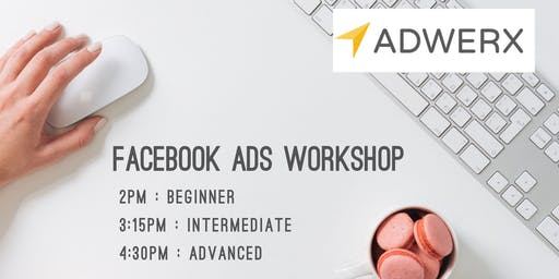 Adwerx Facebook Ads Workshop