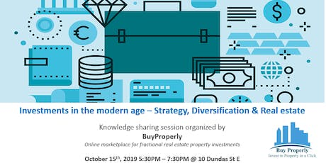Investments in the modern age - Strategy, Diversification & Real estate tickets