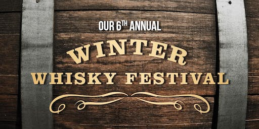 Wine and Beyond's 6th Annual Winter Whisky Festival (Windermere)