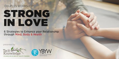 """Strong In Love"" Couples Workshop tickets"