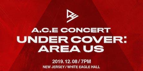 A.C.E tickets