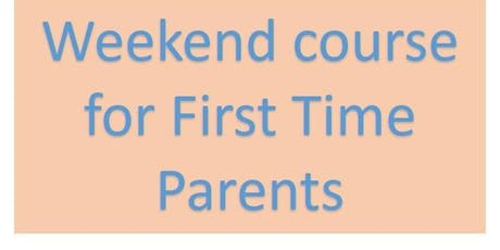 FULLY BOOKED BWH Parent Ed 1st Time Parents - One Day Weekend Course tickets
