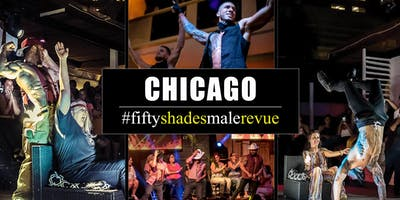 Fifty Shades Male Revue Chicago