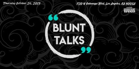 Blunt Talks at the WeedMaps Museum of Weed tickets