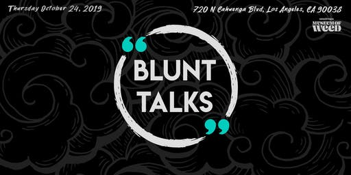 Blunt Talks at the WeedMaps Museum of Weed