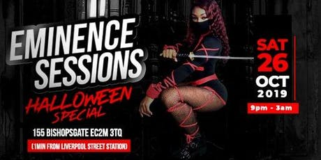 EMINENCE SESSIONS - HALLOWEEN SPECIAL tickets