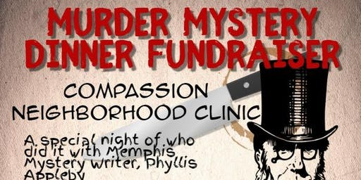 Murder Mystery Dinner & Costume Party Fundraiser for Compassion Clinic