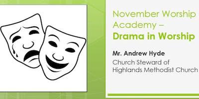 November Worship Academy -  \