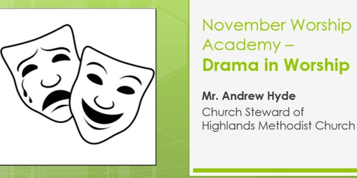November Worship Academy -  'Drama in Worship' with Andrew Hyde