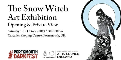 The Snow Witch Art Exhibition Opening & Preview tickets