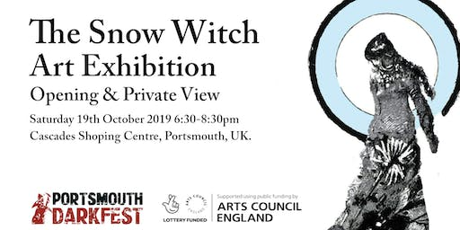 The Snow Witch Art Exhibition Opening & Preview