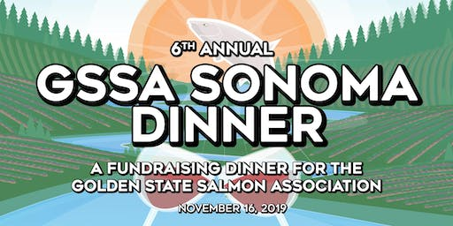 6th Annual GSSA Sonoma Salmon Celebration