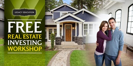 Free Legacy Education Real Estate Workshop Coming to Arcadia on November 2nd tickets