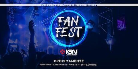 FanFest IGN entradas