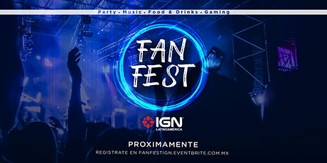 FanFest IGN boletos