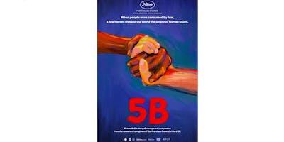 Screening of film 5B