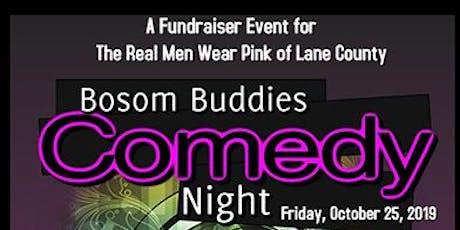 Bosom Buddies Comedy Night tickets