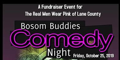 Bosom Buddies Comedy Night