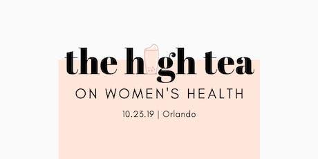 The High Tea on Women's Health tickets