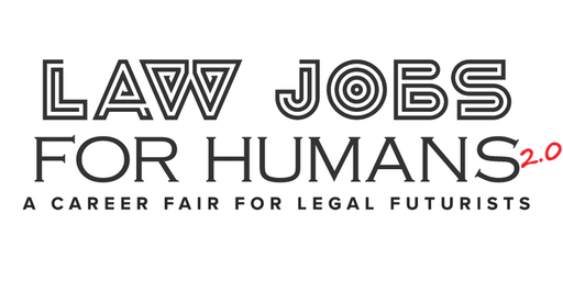 Law Jobs For Humans NYC - A Career Fair For Futurists