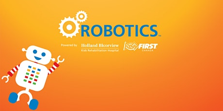 Holland Bloorview FIRST Robotics - Junior Program tickets