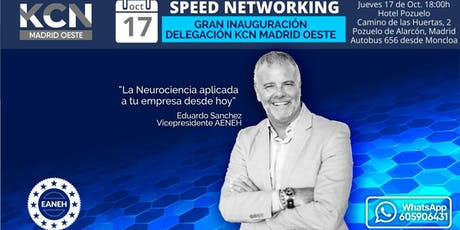 """La neurociencia aplicada a tu empresa"" - Evento inaugural KCN Madrid Oeste entradas"