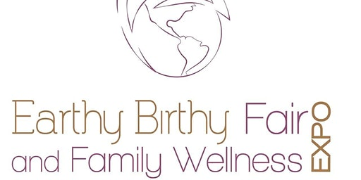 4th Annual Earthy Birthy Fair and Family Wellness Expo