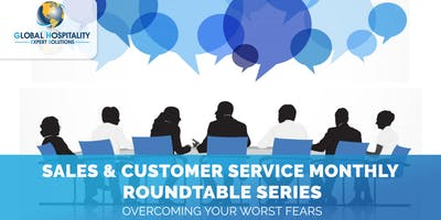 SALES & CUSTOMER SERVICE ROUNDTABLE TRAINING SERIES - OCTOBER 2019